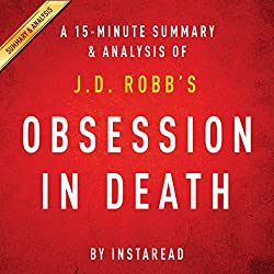 Obsession in Death by J.D. Robb - A 15-Minute Summary & Analysis