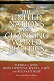 The United Nations and Changing World Politics 6th Edition