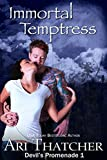 Immortal Temptress (Devil's Promenade Book 1)