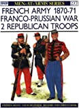 French Army 1870-71 Franco-Prussian War (2): Republican Troops