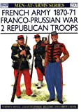 French Army 1870-71 Franco-Prussian War (2), Stephen Shann and L. Delperier, 1855321351