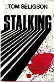 Stalking, Tom Seligson, 0451091973