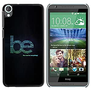 Caucho caso de Shell duro de la cubierta de accesorios de protección BY RAYDREAMMM - HTC Desire 820 - Be Creative Wise Kind Help Quote Everything