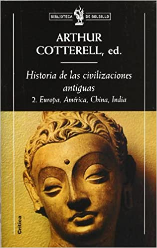 Historia de Las Civilizaciones Antiguas 2 (Spanish Edition)