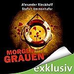 Morgengrauen (Hubertus Hummel 3) | Alexander Rieckhoff,Stefan Ummenhofer