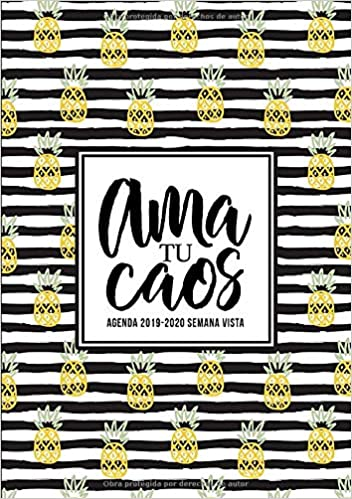 Amazon.com: Ama tu caos: Agenda 2019-2020 semana vista: Del ...