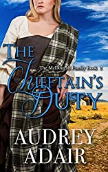 The Chieftain's Duty: A Sweet & Clean Historical Romance (The McDougall Family Book 2)