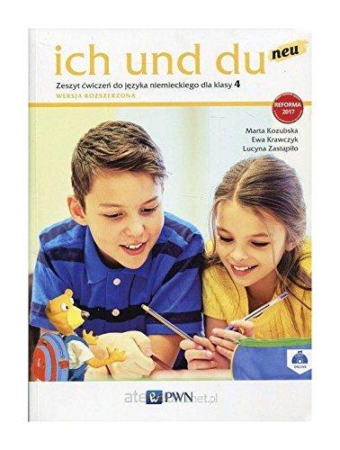 Ich und du neu. Zeszyt cwiczen do jezyka niemieckiego dla klasy 4. Wersja rozszerzona ebook