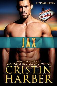 Jax (Titan Book 13) by [Harber, Cristin]