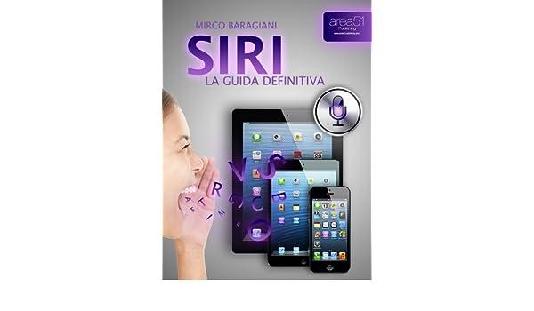 Siri. La Guida definitiva (Esperto in un click Vol. 24) (Italian Edition)