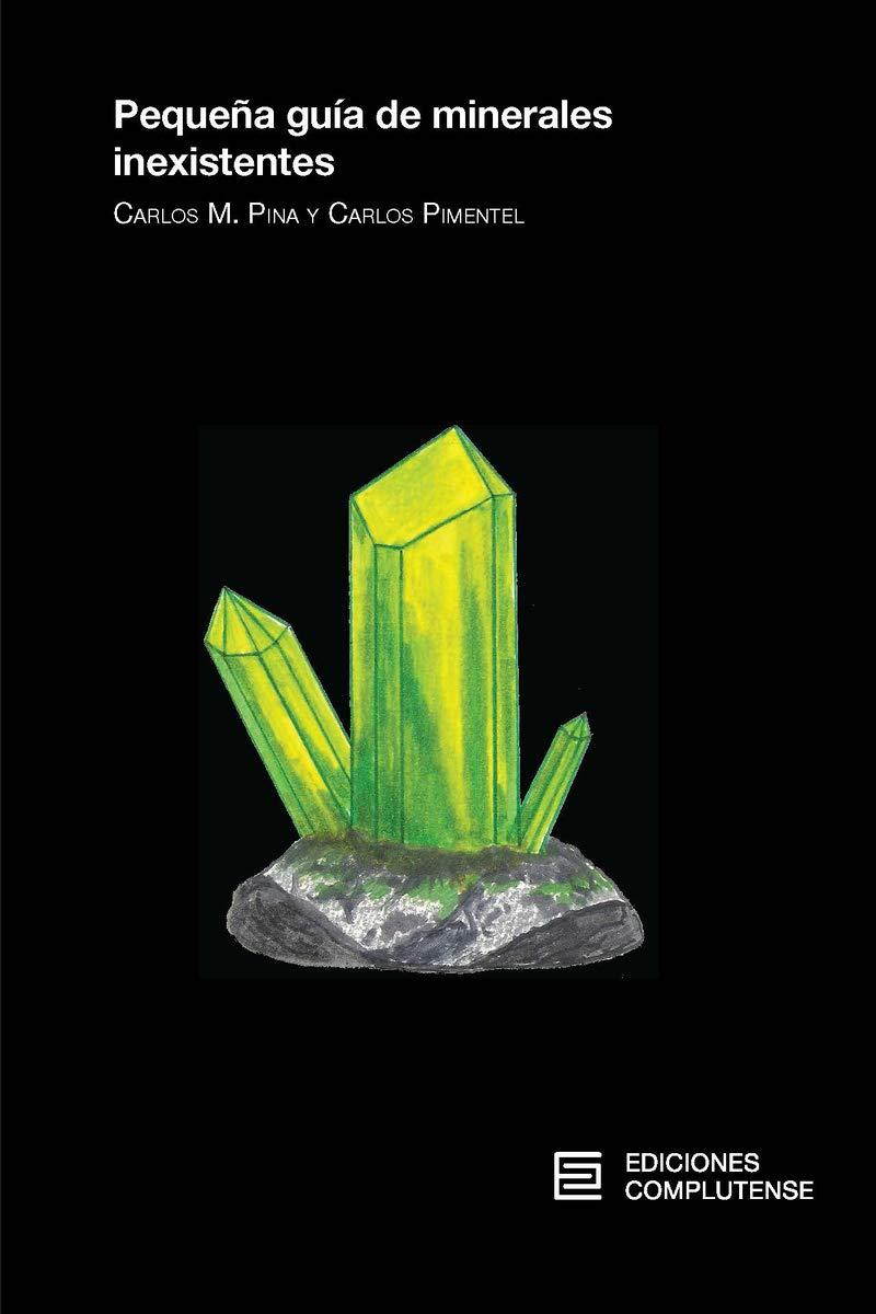 Pequeña guía de minerales inexistentes (VARIA): Amazon.es ...