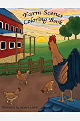 Farm Scenes Coloring Book: Country Scenes, Barns, Farm Animals For Adults To Color (Creative and Unique Coloring Books for Adults) (Volume 22) Paperback