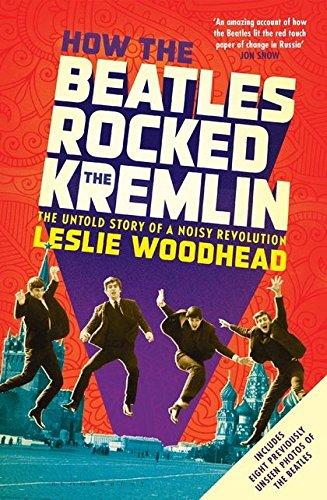 Read Online How the Beatles Rocked the Kremlin pdf
