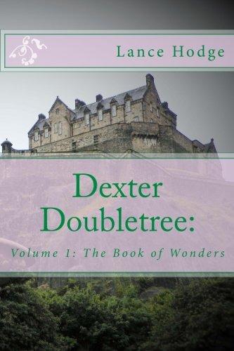 dexter-doubletree-the-book-of-wonders-dime-novel-publications-volume-1