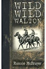 Wild Wild Walton Paperback