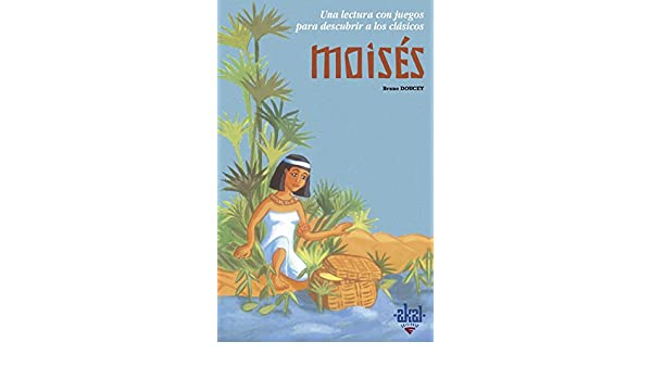 Moisés: Bruno Doucey: 9788446018124: Amazon.com: Books