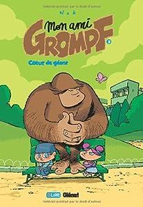 """Afficher """"Mon ami Grompf n° 3 Coeur de géant"""""""