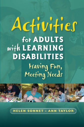 Activities for Adults with Learning Disabilities: Having Fun, Meeting Needs