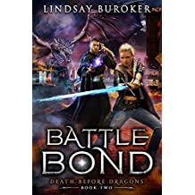 Battle Bond: An Urban Fantasy Dragon Series (Death Before Dragons Book 2)