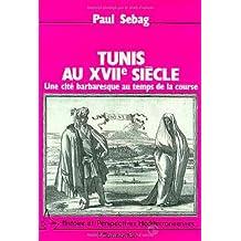 Tunis au xviie siècle