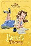Disney Princess Beginnings: Belle's Discovery (Disney Princess) (A Stepping Stone Book(TM))