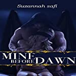 Mine Before Dawn | Suzannah Safi