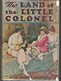 img - for The Land of the Little Colonel: Reminiscence and Autobiography book / textbook / text book