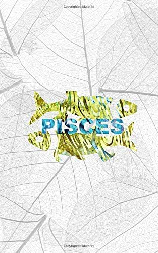 PISCES: 5x8 lined journal diary notebook : Happy Birthday February 19 to March 20