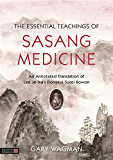 The Essential Teachings of Sasang Medicine: An Annotated Translation of Lee Je-ma's Dongeui Susei Bowon