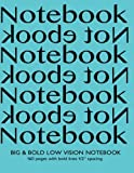 img - for Big & Bold Low Vision Notebook 160 Pages with Bold Lines 1/2 Inch Spacing: Notebook Not Ebook with turquoise cover, distinct, thick lines offering ... impaired for handwriting, composition, notes. book / textbook / text book