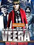 Veera The Most Wanted - Mini Movie