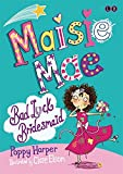 Bad Luck Bridesmaid: Book 2 (Maisie Mae)