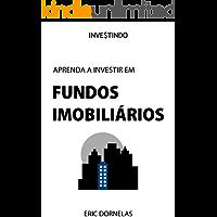 Aprenda a Investir em Fundos Imobiliários