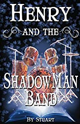 Henry and the ShadowMan Band (A Suborediom Novel Book 2)