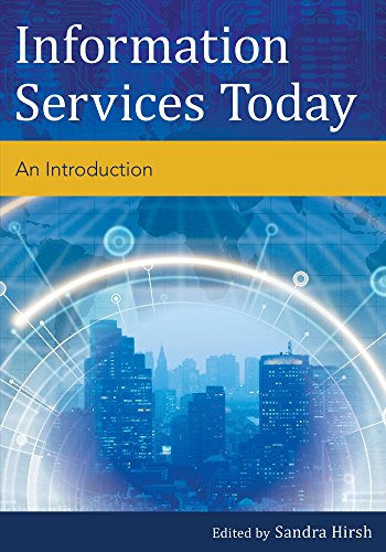 Information Services Today: An Introduction Pdf