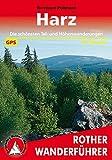 Harz: Die schönsten Tal- und Höhenwanderungen. 50 Touren. Mit GPS-Tracks. (Rother Wanderführer)
