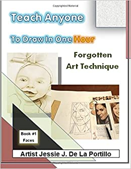 Book Teach Anyone to Draw in One Hour: Book 1 Faces: Volume 1