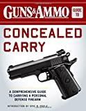 Guns & Ammo Guide to Concealed Carry: A Comprehensive Guide to Carrying a Personal Defense Firearm