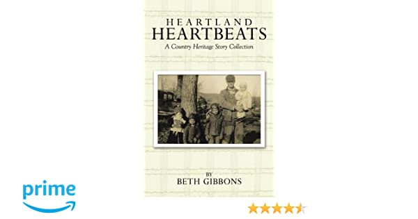 Heartland Heartbeats: A Country Heritage Story Collection