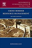 img - for Cross-Border Resource Management, Volume 10, Second Edition (Developments in Environmental Science) book / textbook / text book