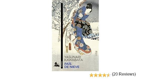 País de nieve (Contemporánea): Amazon.es: Kawabata, Yasunari, Durán, César: Libros
