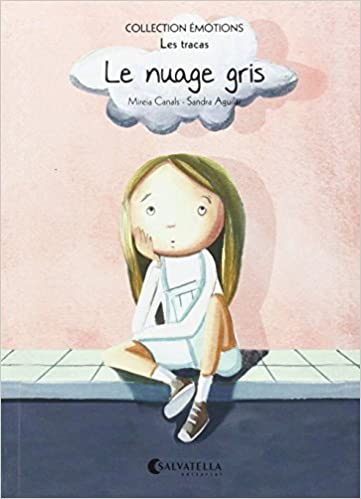 Le nuage gris (French) Paperback – September 15, 2015