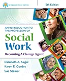 Empowerment Series: An Introduction to the Profession of Social Work (MindTap Course List)