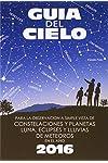 https://libros.plus/guia-del-cielo-2016-para-la-observacion-a-simple-vista-de-constelaciones-y-planetas-luna-eclipses-y-lluvias-de-meteoros/