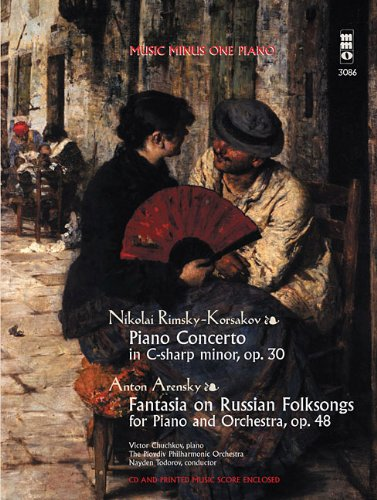 Rimsky-Korsakov - Concerto in C-sharp Minor, Op. 30 & Arensky - Fantasia on Russian Folksongs: Music Minus One Piano Deluxe 2-CD Set (Music Minus One (Numbered))
