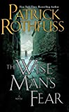 The Wise Man's Fear [KINGKILLER CHRON #02 WISE MANS] [Hardcover]
