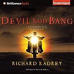 Devil Said Bang: Sandman Slim, Book 4 | Richard Kadrey