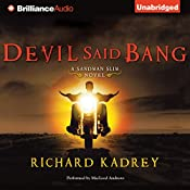 Devil Said Bang: Sandman Slim, Book 4 | Richard Kadrey