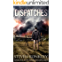 Dispatches: A Post Apocalyptic/Dystopian EMP Thriller (The Perseid Collapse Series Book 4)