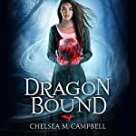 Dragonbound | Chelsea M. Campbell